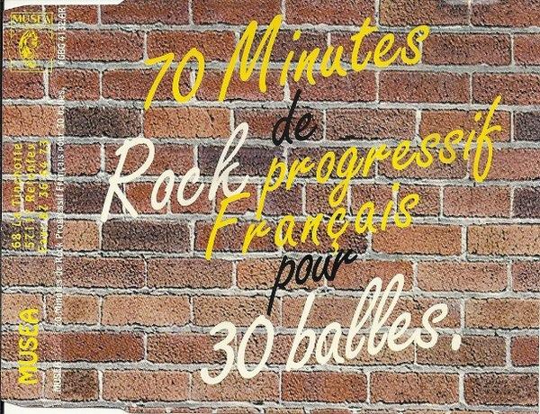 Various Artists — 70 Minutes de Rock Progressif Français pour 30 Balles