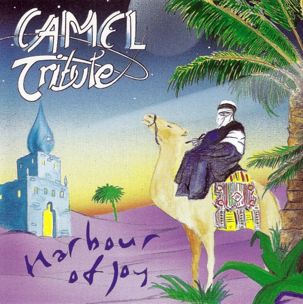 Various Artists — Camel Tribute - Harbour of Joy