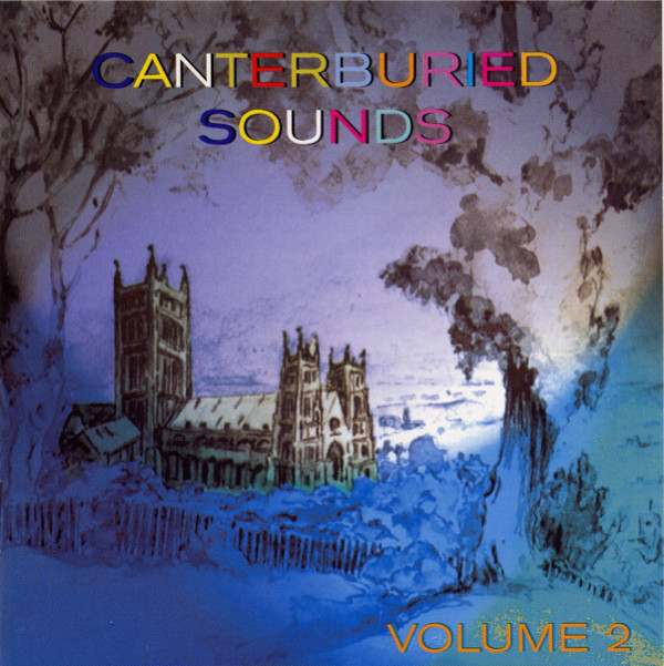 Various Artists — Canterburied Sounds Volume 2