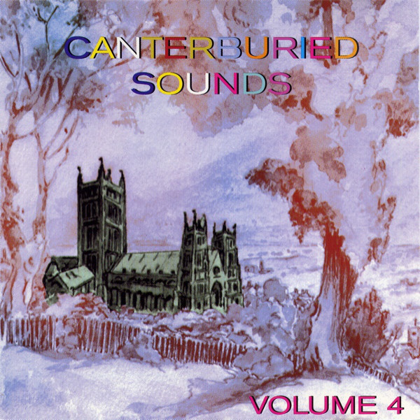 Various Artists — Canterburied Sounds Volume 4