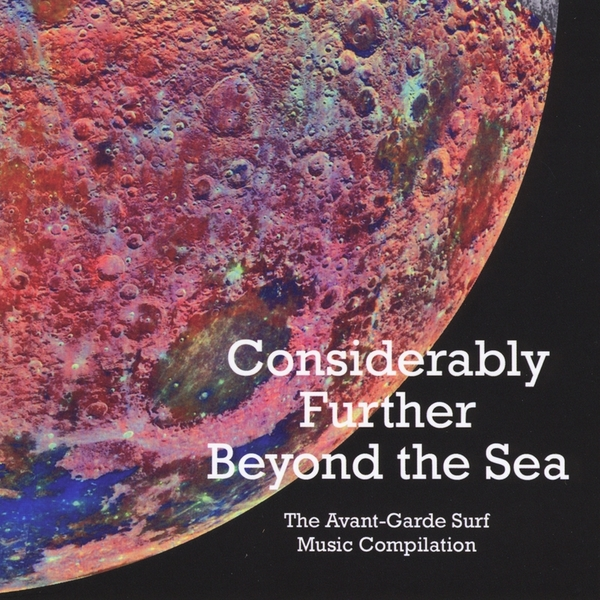 Various Artists — Considerably Further Beyond the Sea