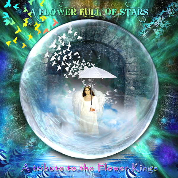 Various Artists — A Flower Full of Stars - A Tribute to the Flower Kings