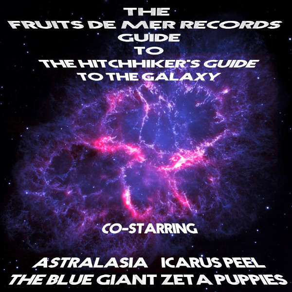 The Fruits de Mer Records Guide to The Hitchhikers Guide to the Galaxy Cover art