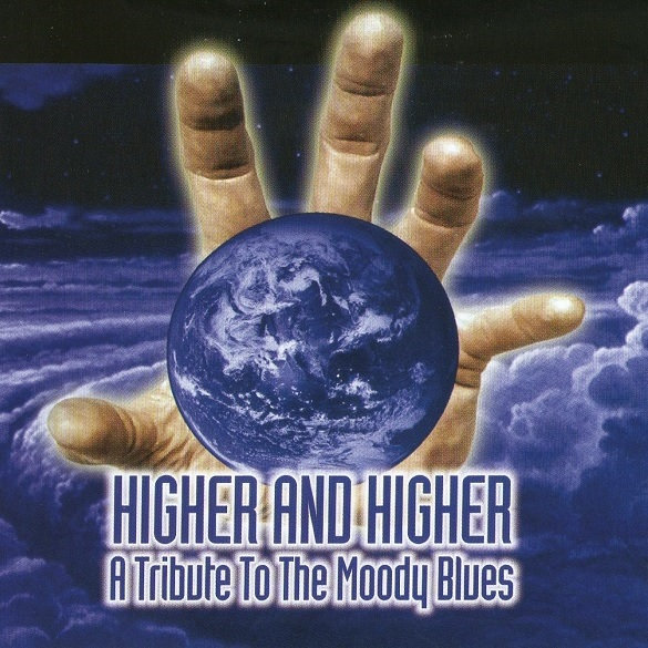 Higher and Higher: A Tribute to the Moody Blues Cover art