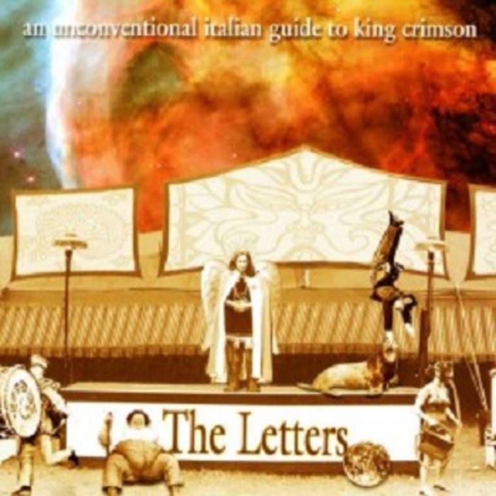 Various Artists — The Letters - An Unconventional Italian Guide to King Crimson