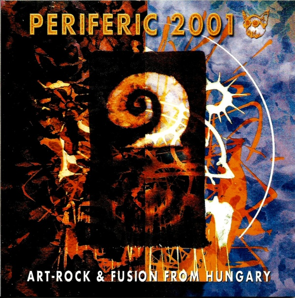 Various Artists — Periferic 2001: Art-Rock & Fusion from Hungary