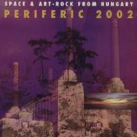 Periferic 2002: Space and Art Rock from Hungary Cover art
