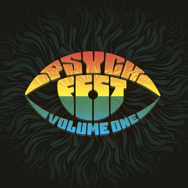 Various Artists — Psych Fest Volume One