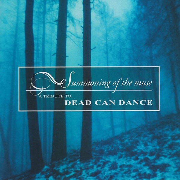 Summoning of the Muse - A Tribute to Dead Can Dance Cover art