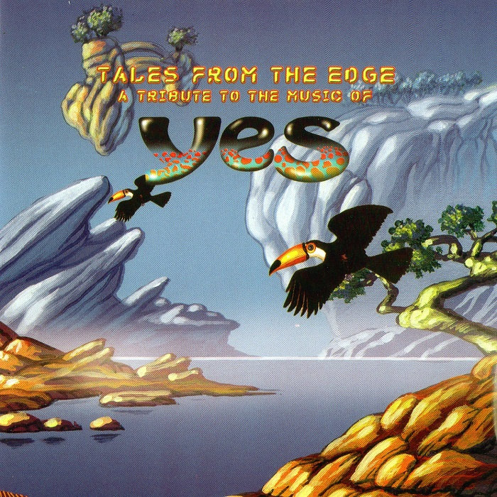 Various Artists — Tales from the Edge - A Tribute to the Music of Yes