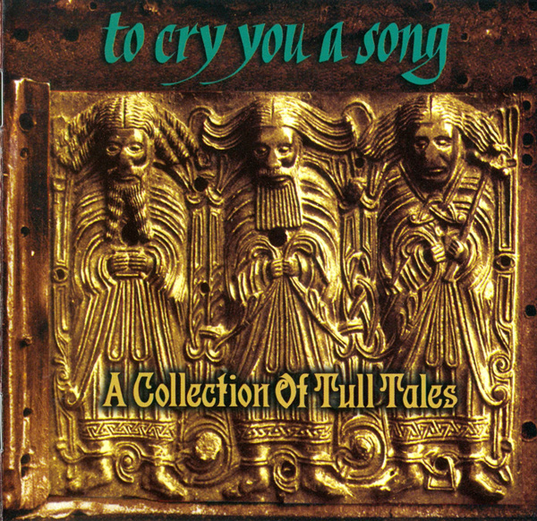 To Cry You a Song: A Collection of Tull Tales Cover art