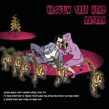Vacuum Tree Head — Aasraa