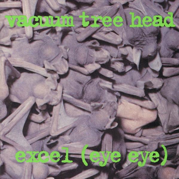 Vacuum Tree Head — Excel (Eye Eye)
