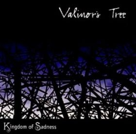 Valinor's Tree — Kingdom of Sadness