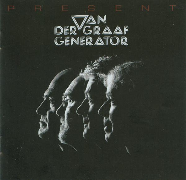 Van der Graaf Generator — Present