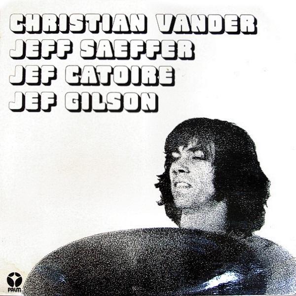 Christian Vander — Christian Vander et les 3 Jef