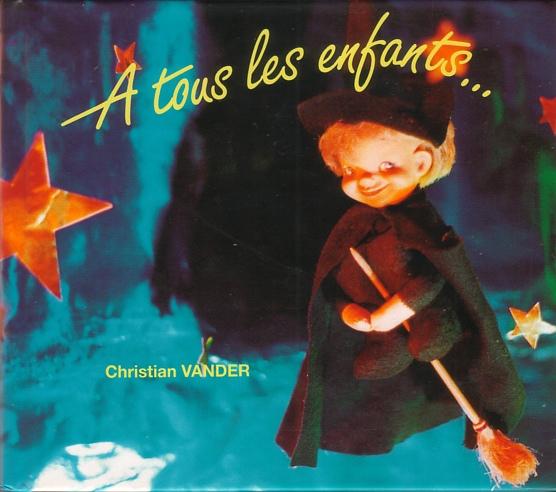 Christian Vander — A Tous les Enfants...