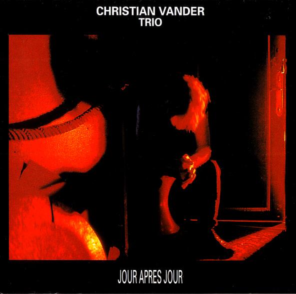 Christian Vander Trio — Jour après Jour