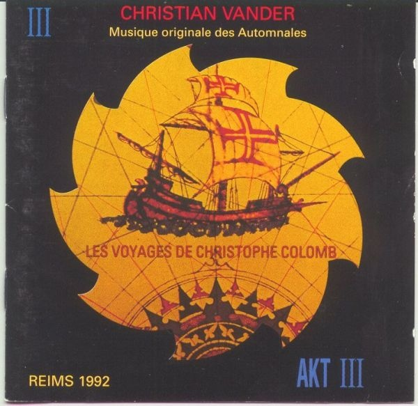 Christian Vander — Les Voyages de Christoph Colomb