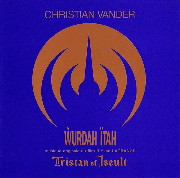 Christian Vander — Wurdah Ïtah