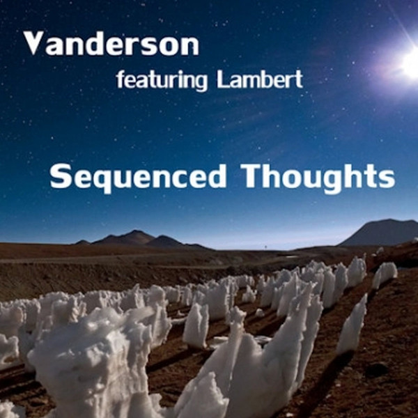Vanderson Featuring Lambert — Sequenced Thoughts