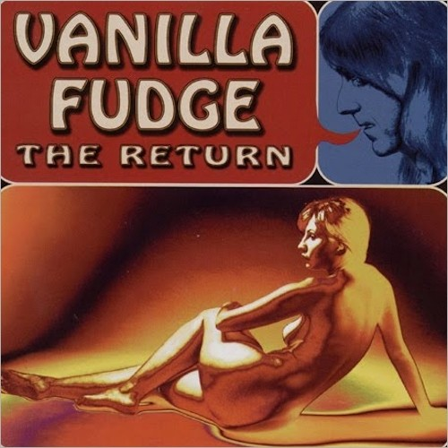 Vanilla Fudge — The Return