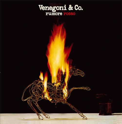 Venegoni & Co. — Rumore Rosso