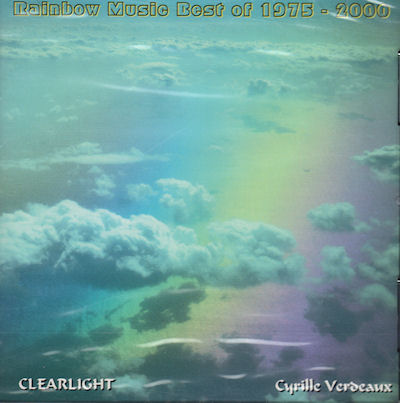 Clearlight / Cyrille Verdeaux — Rainbow Music: Best of Cyrille Verdeaux 1975-2000