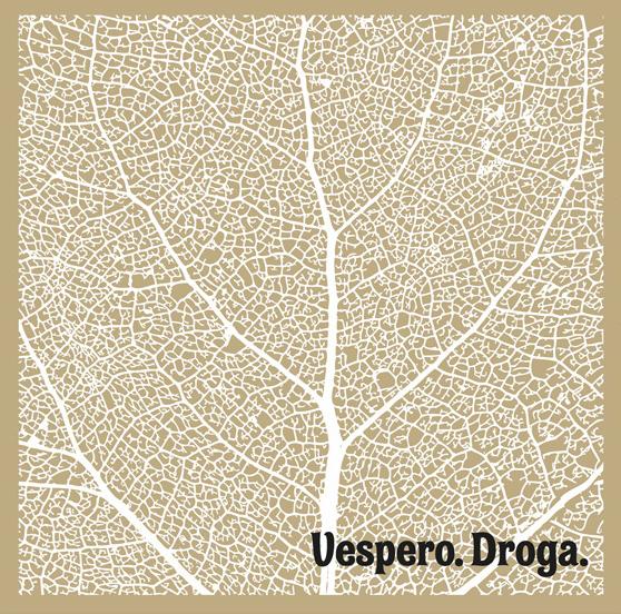 Vespero — Droga