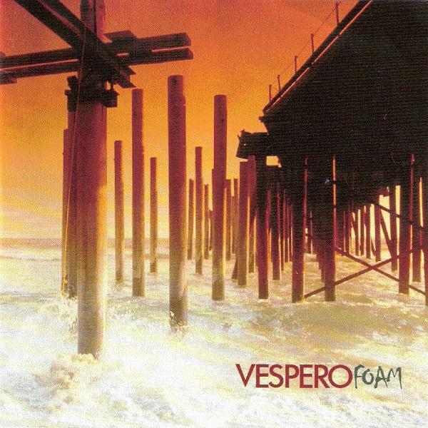 Vespero — Foam