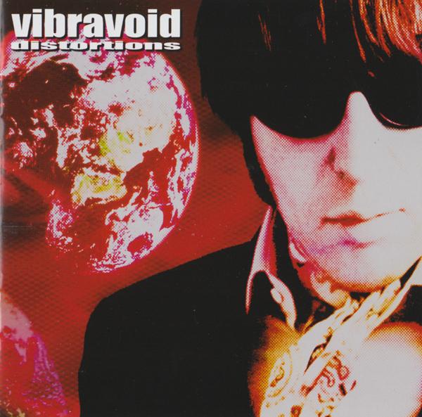 Vibravoid — Distortions