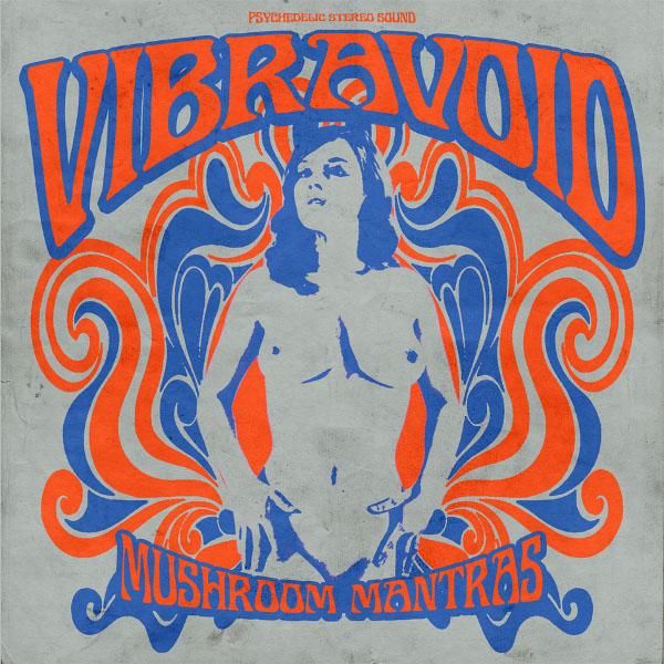 Vibravoid — Mushroom Mantras
