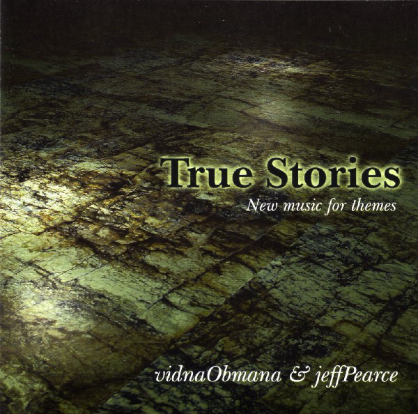 Vidna Obmana & Jeff Peace — True Stories