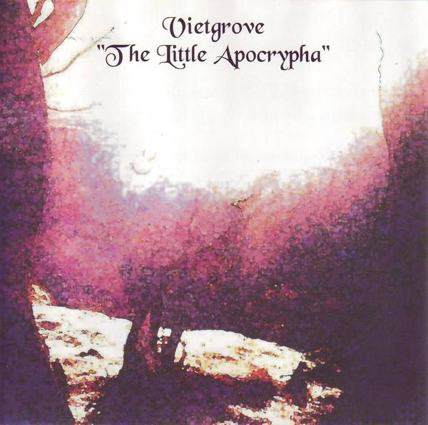 Vietgrove — The Little Apocrypha
