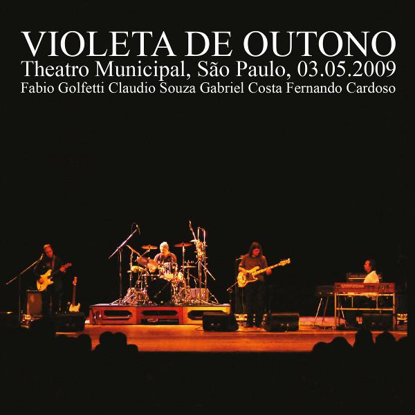 Violeta de Outono —  Theatro Municipal, São Paulo, 03.05.2009