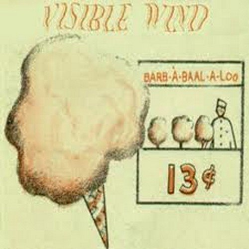 Visible Wind — Barb-A-Baal-A-Loo