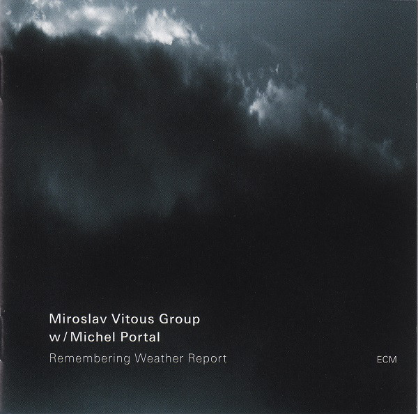 Miroslav Vitouš Group — Remembering Weather Report