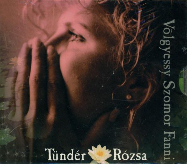 Fanni Völgyessy-Szomor — Tündér Rózsa