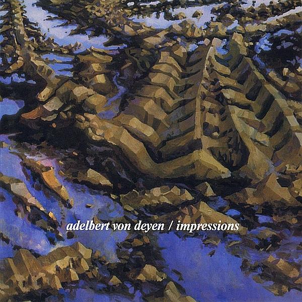 Adelbert von Deyen — Impressions