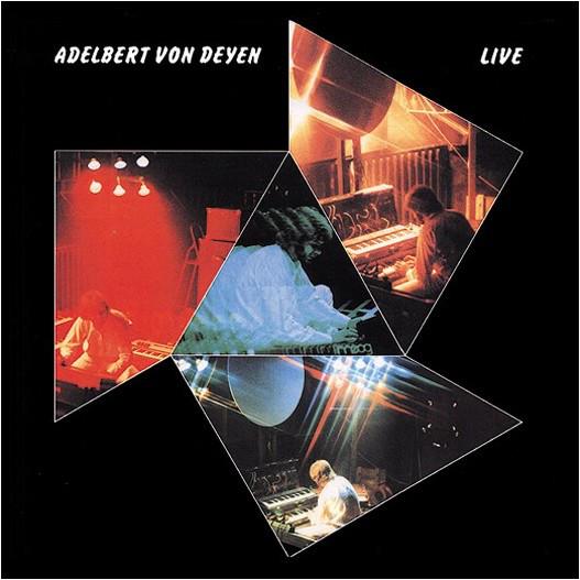Adelbert von Deyen — Live