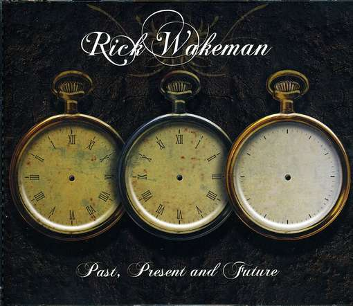 Rick Wakeman — Past, Present and Future