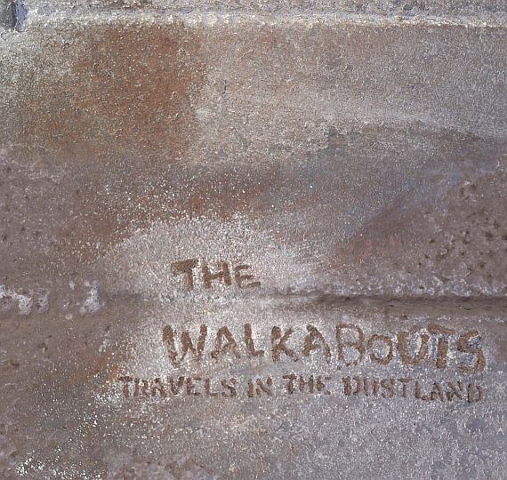 The Walkabouts — Travels in the Dustland
