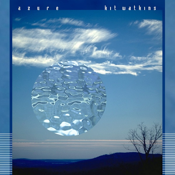 Kit Watkins - Azure cover