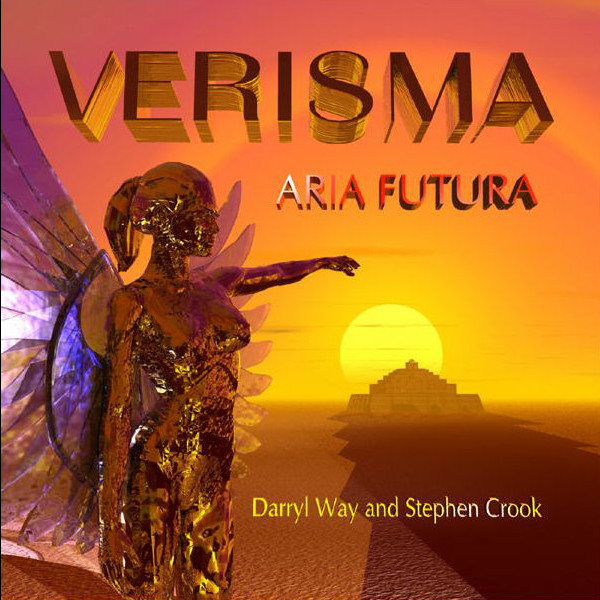 Darryl Way & Stephen Crook — Verisma - Aria Futura