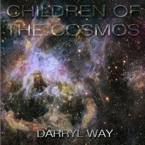 Darryl Way — Children of the Cosmos