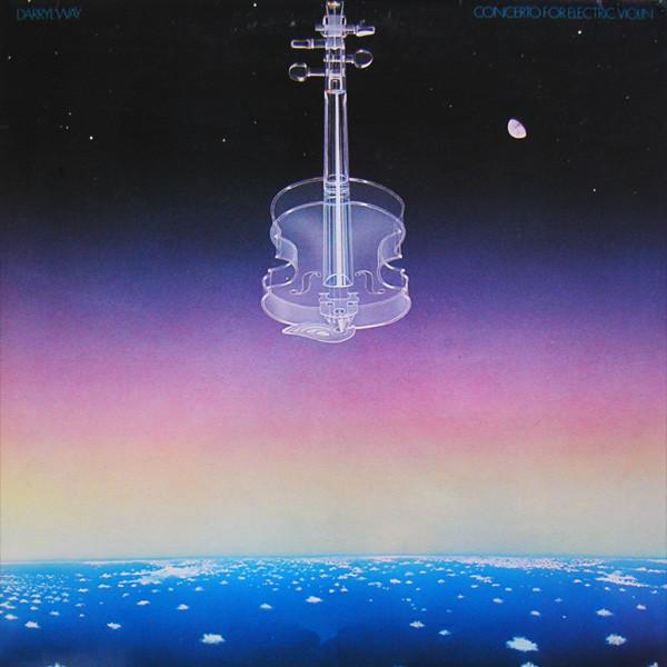 Darryl Way — Concerto for Electric Violin