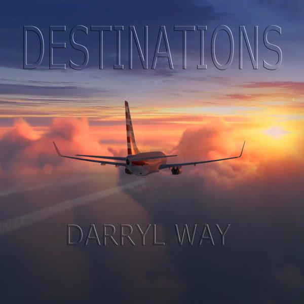 Darryl Way — Destinations