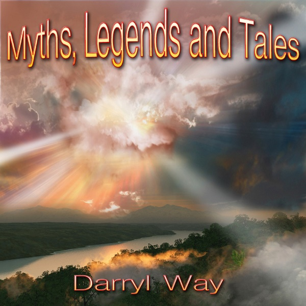 Darryl Way — Myths, Legends and Tales