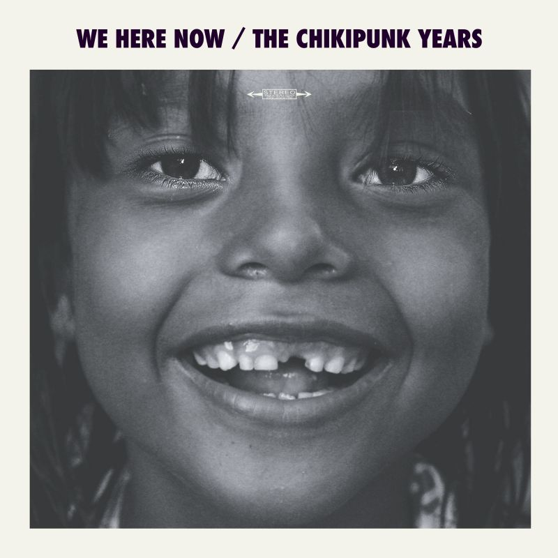 The Chikipunk Years Cover art