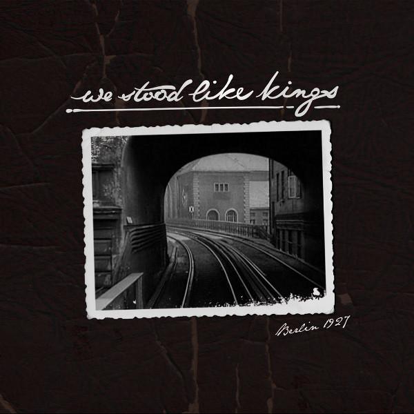 We Stood Like Kings — Berlin 1927